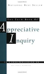 The Thin Book of Appreciative Inquiry, 2nd…