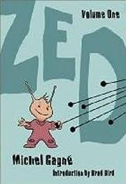 Zed: Volume One par Michel Gagne