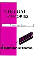 Virtual Memories by Natalie Buske Thomas