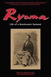 Ryoma: Life of a Renaissance Samurai di…