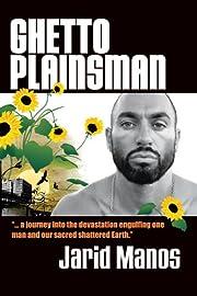 Ghetto Plainsman von Jarid Manos