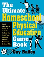 The Ultimate Homeschool Physical Education…
