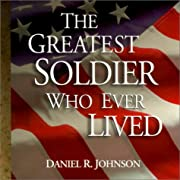 The Greatest Soldier Who Ever Lived af…