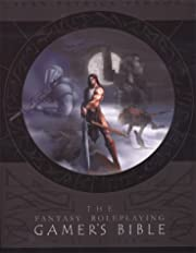 The Fantasy Roleplaying Gamer's Bible…