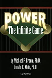 Power: The Infinite Game by Michael F. Broom…