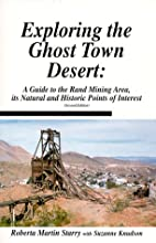 Exploring The Ghost Town Desert: A Guide to…