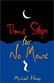 Time Stops for No Mouse: A Hermux Tantamoq…