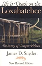 Life and Death on the Loxahatchee by James…