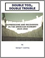 Double Toil, Double Trouble: Depressions and…
