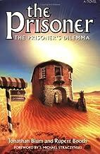 The Prisoner's Dilemma by Jonathan Blum