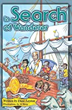 In Search of Wanderer (Adventures in the…