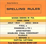 Easy Guide to Spelling Rules