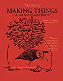 The Best of Making Things: A Hand Book of Creative Discovery, Wiseman, Ann Sayre