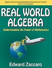 Real World Algebra: Understanding the Power…