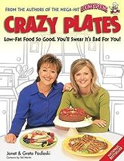 CRAZY PLATES low-Fat Food So Good, You'll…