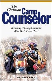 The Christian Camp Counselor – tekijä:…