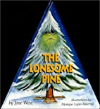 The Lonesome Pine by Jane West