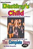Destiny's child : the complete story / by Kelly Kenyatta