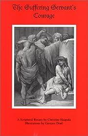 The Suffering Servant's Courage av Christine…