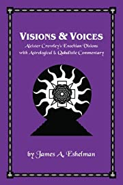 Visions & Voices: Aleister Crowley's…