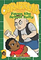 Cornbread Faces the School Bully by Vincent…
