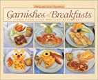 Garnishes & Breakfasts from Deer Lake Bed…