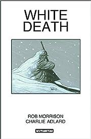 White Death av Rob Morrison