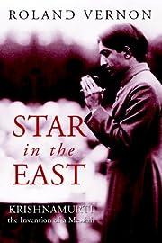 Star in the East: Krishnamurti--the…