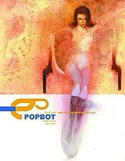 Popbot, Volume 2 por Ashley Wood