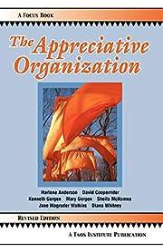 The Appreciative Organization – tekijä:…