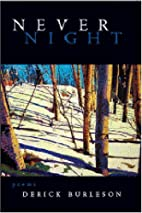 Never Night by Derick Burleson