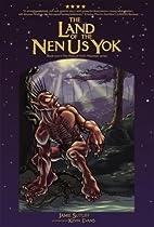 Land of the Nen-Us-Yok by Jamie Sutliff