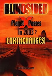 Blindsided : Planet X Passes : Earth Changes…
