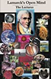 Lamarck's open mind : the lectures