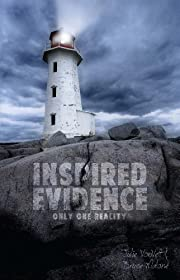 Inspired Evidence: Only One Reality de Julie…