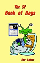 The Sf Book of Days by Don Sakers