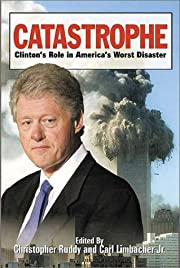 Catastrophe: Clinton's Role in…