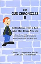 The Gus Chronicles II by Charles D.…