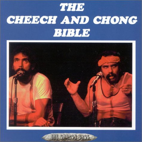 The Cheech and Chong Bible, Sharon, Adam; Sharon, Greg