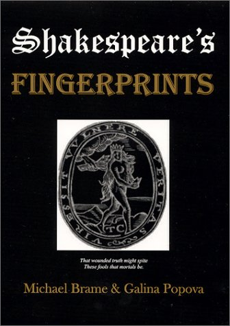 Shakespeare's Fingerprints, Brame, Michael; Popova, Galina