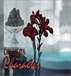 Desserts with Character by Frances Blazek