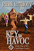 Key to Havoc by Piers Anthony