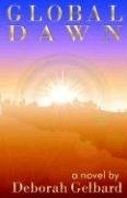 Global Dawn by Deborah Gelbard