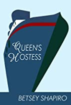 Queen's Hostess by Betsey Shapiro
