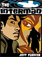 The Interman Volume 1 by Jeff Parker