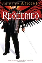 Redeemed: The Unauthorized Guide to Angel by…