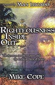 Righteousness Inside Out: The Sermon on the…