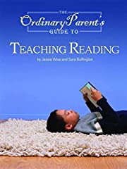 The Ordinary Parent's Guide to Teaching…
