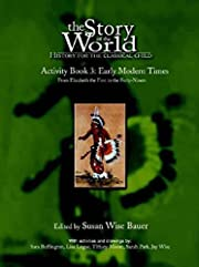 The Story of the World Activity Book Three:…