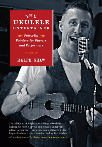 Image for The Ukulele Entertainer - Powerful Pointers for Players and Performers
